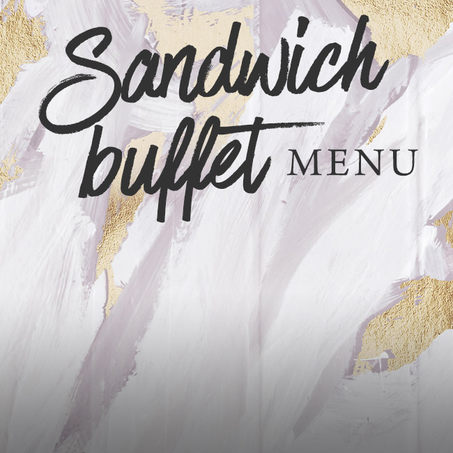 Sandwich buffet menu at The Brampton Mill